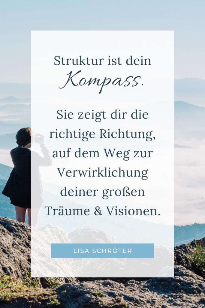 Leben strukturieren als Kompass