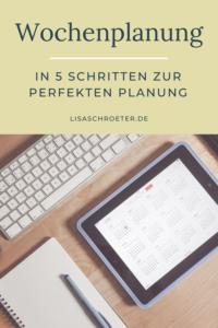 perfekte Wochenplanung in 5 Schritten
